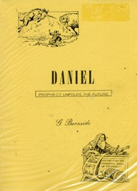 Daniel: Prophecy Unfolds the Future