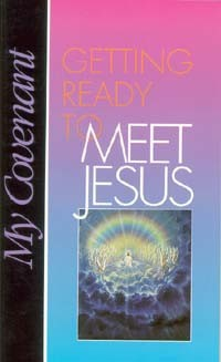 Getting Ready to Meet Jesus
