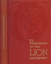 Pioneering in the Lion Country