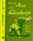 From the Ant to the Elephant