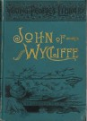 John of Wycliffe--YPL #2/Morning Star of Reformation