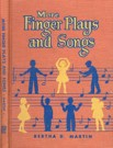 More Finger Plays and Songs