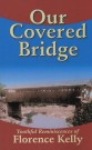 Our Covered Bridge