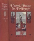 United States in Prophecy, The