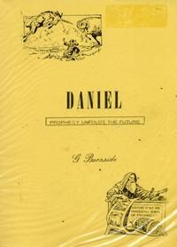 Daniel: Prophecy Unfolds the Future