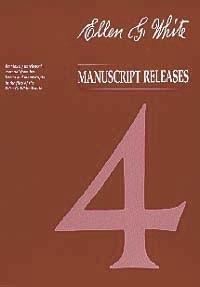 EGW Manuscript Releases--Vol  4