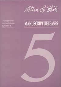 EGW Manuscript Releases--Vol  5