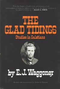 Glad Tidings--Studies in Galatians