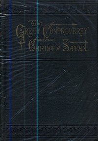 Great Controversy Between Christ and Satan--COTA 5/5