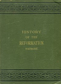 History of the Reformation --S
