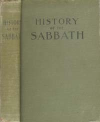 History of the Sabbath & First Day of the Week