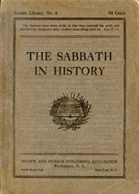History of the Sabbath & First Day of the Week--2/2