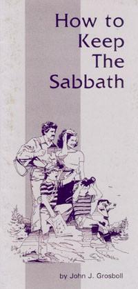 How to Keep the Sabbath --S