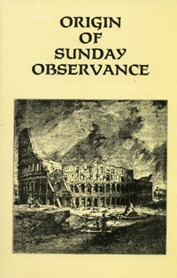Origin of Sunday Observance --S