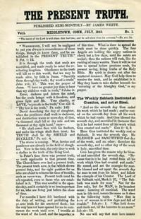 Present Truth--Vol  1 #1–#11 Reprint --S