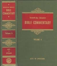 SDA Bible Commentary #  6 - Acts-Ephesians