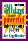 30 Days to More Powerful Intercessory Prayer #2 -S