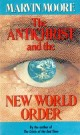 Antichrist and the New World Order, The --S