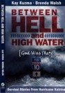 Between Hell and High Water --S