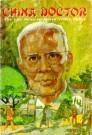 China Doctor--Life Story of Harry Willis Miller (Bio) --S
