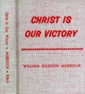 Christ is Our Victory--MWD