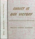 Christ is Our Victory--MWD -S