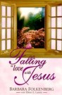 Falling in Love with Jesus --S