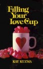Filling Your Love Cup