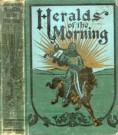 Heralds of the Morning --S