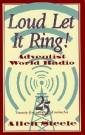 Loud Let It Ring! --S