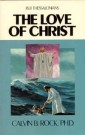 Love of Christ, The--I/II Thessalonians--QSB -S