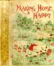 Making Home Happy --S