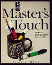 Master's Touch, The -S