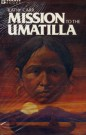 Mission to the Umatilla