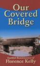 Our Covered Bridge