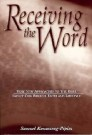 Receiving the Word --S