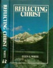 Reflecting Christ --S