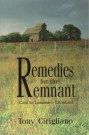 Remedies for the Remnant --S