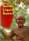 Solids, Liquids, Gases--HSS/Grade 2 B4
