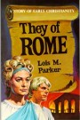 They of Rome--Story of Early Christianity --S