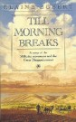 Till Morning Breaks -S