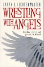 Wrestling with Angels -S